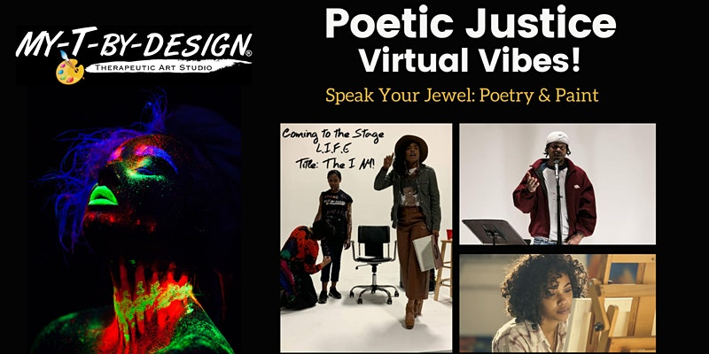 Poetic Justice Virtual Vibes