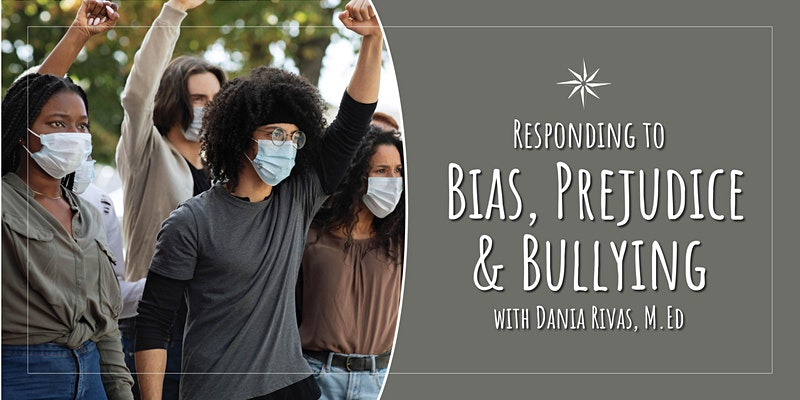 Responding to Bias, Prejudice and Bullying